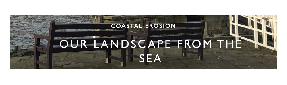 Coastal Erosion - Our Landscape from the Sea
