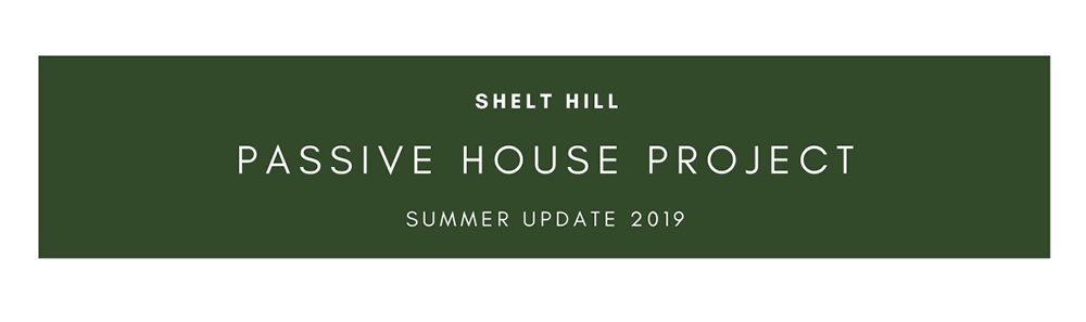 Passive House Project, Nottingham – Summer Update 2019